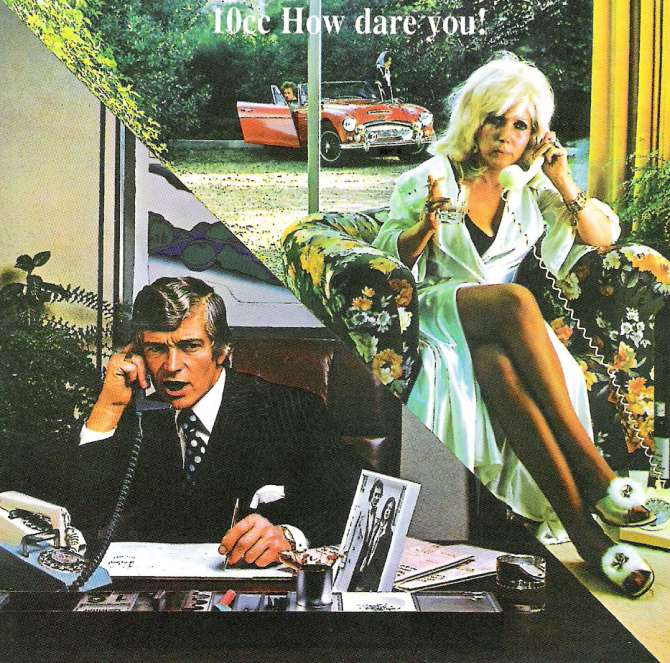 10cc_-_1976_how_dare_you