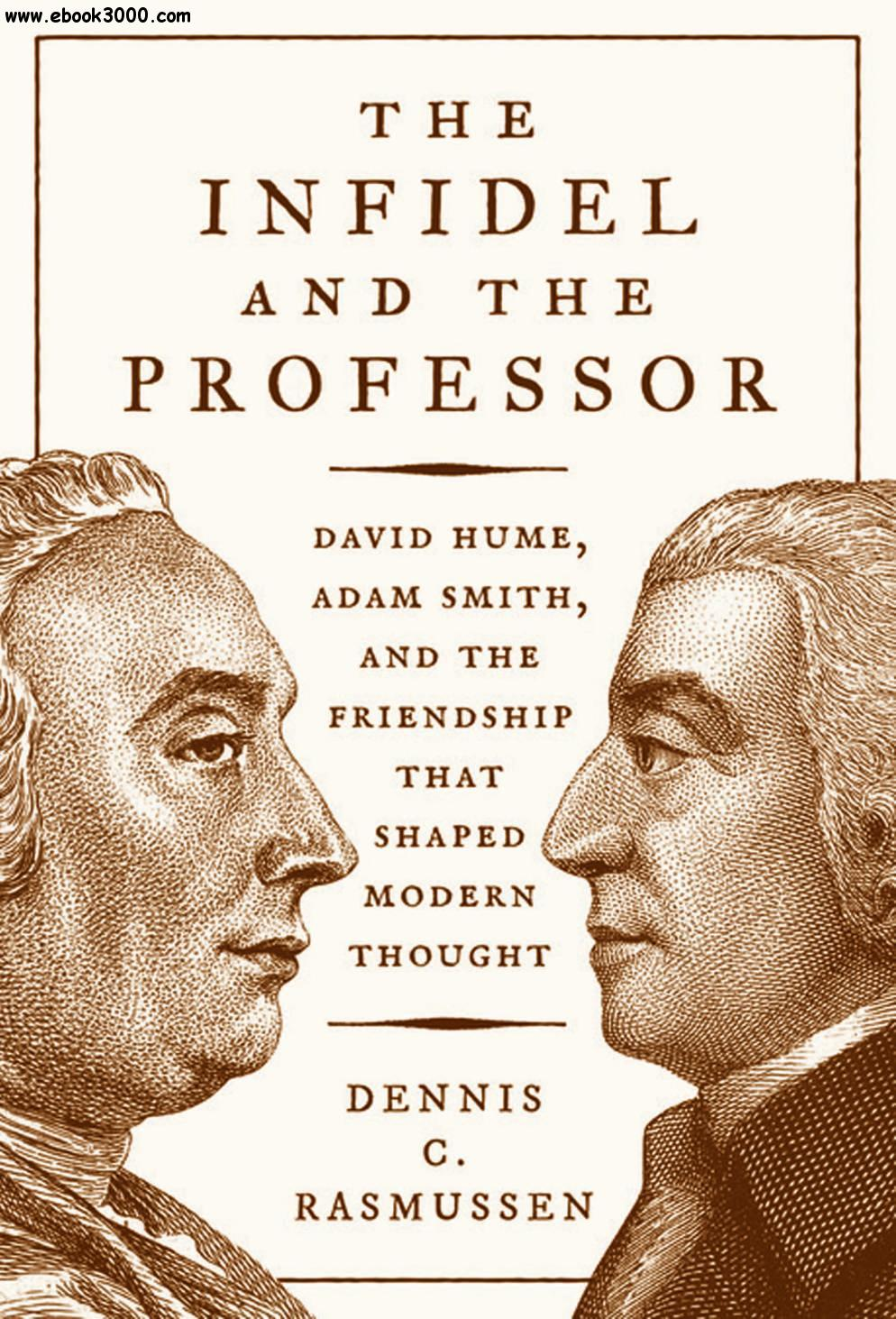 The Infidel and the Professor: David Hume, Adam Smith, and